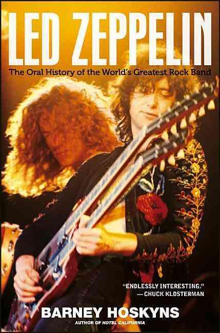 Led Zeppelin By Hoskyns, Barney