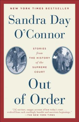 Out of Order By O'Connor, Sandra Day