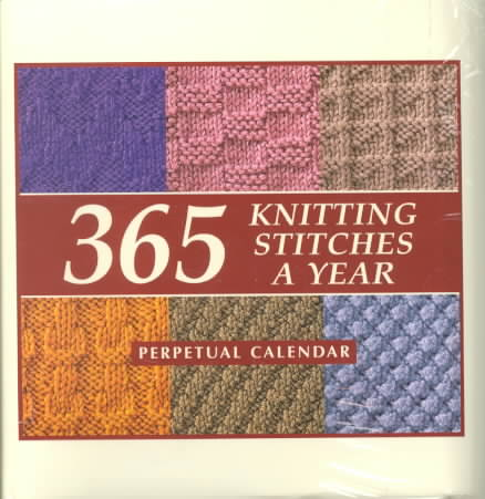 365 Knitting Stitches a Year Perpetual Calendar By Martingale, Ed